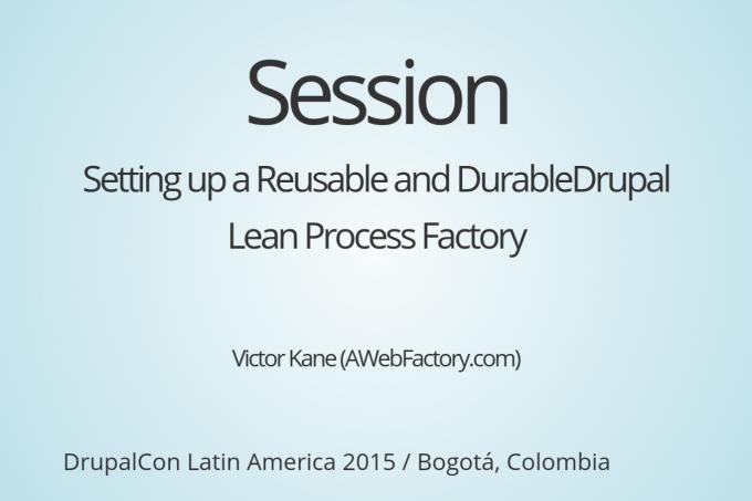 Session DrupalCon Latin America 2015 Bogota